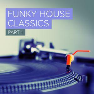 Funky House Classics Pt1 ('99-'06) - Mixed by Mark Bunn