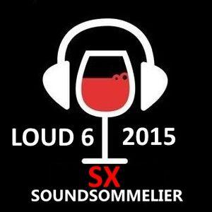 LOUD 6: SX