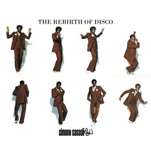 Simone Sassoli - The Rebirth Of Disco (mixtape)