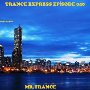 Mr.Trance - Trance Express Episode - 040