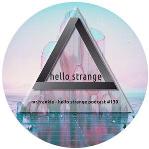 mr.frankie - hello strange podcast #130