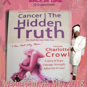 Charlotte Crowl Talks About Her Journey And Her New Book The Hidden Truths About Cancer BACK IN TIME
