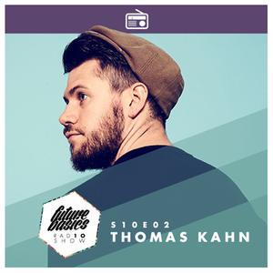 FUTURE BASICS S10E02 : THOMAS KAHN
