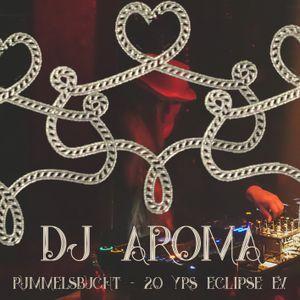 DJ Aroma at Rummelsbucht / 20 yrs Eclipse