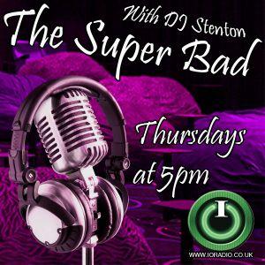The SuperBad with DJ Stenton on IORadio 280815