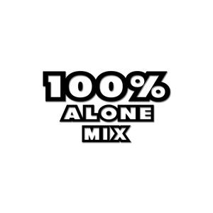 100% Alone mix