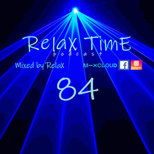 RelaX TimE 84