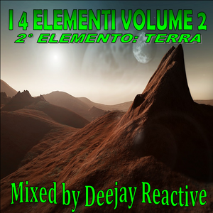 I 4 Elementi Volume 2 (Mixed by Dj Reactive)