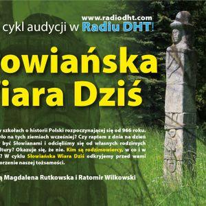Słowiańska Wiara Dziś (Odcinek 1)