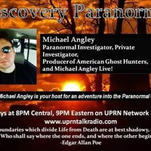 Discovery Paranormal With Michael Angley Dec 20 2016