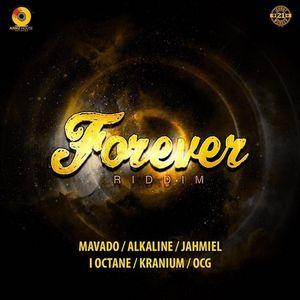 MAVADO,ALKALINE,KRANIUM, I-OCTANE, JAHMIEL & OCG - FOREVER