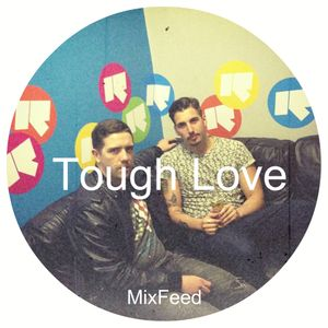 Tough Love - Guest Mix Live From W.a.r!ship Doorly & Friends [07.13]