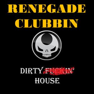 Renegade Clubbin - DJ Renegade