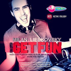 Fun Radio pres. Get FUN - 08 (By Milan Lieskovsky)