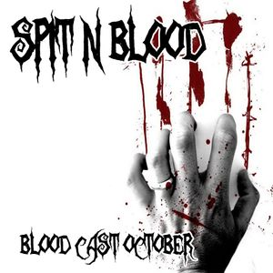 Spit 'n' Blood  - Bloodcast (Oct 2011) Crescent Radio 44