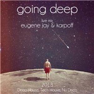 Eugene Jay & Karpoff - Going Deep (live mix ШкаFF)