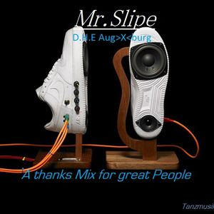 Mr.Slipe A thanks Mix for great People
