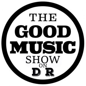 The Good Music Show 25th May 2017
