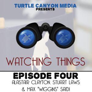 Watching Things 4 (June 29th 2012)