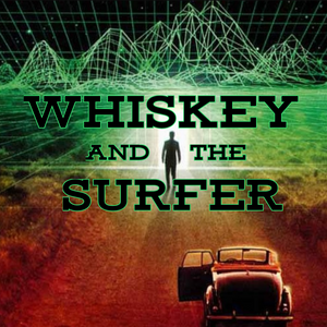 JUST UNPRESIDENTED IN MY PANTS - Whiskey and The Surfer - MS205