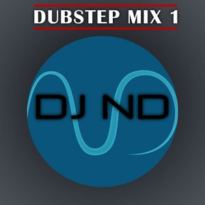 DJ ND - #1 Dubstep Mix