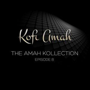 The Amah Kollection Episode 8