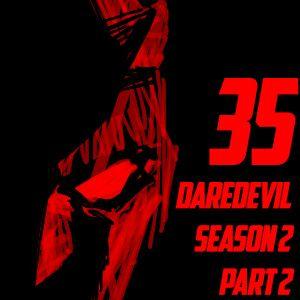 Chipper Chap Chat - Episode 35 - Daredevil Season 2 part 2