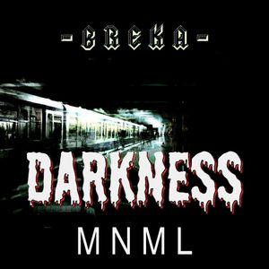 -BREKA- Darkness Mix MNML