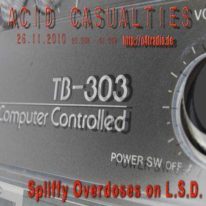 Spliffy Overdoses on LSD : Acid Casualties Mix (October 2010)