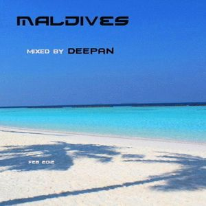 Maldives (mixed by Deepan)