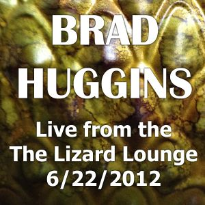 Live from the Lizard Lounge 06-22-2012