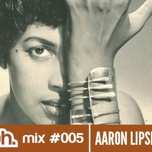 Bokah Mix #005 - Aaron Lipsett