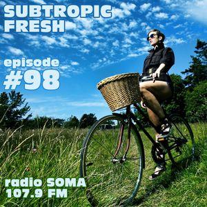 Ron Sky - Subtropic Fresh Radioshow (Episode 98)