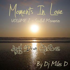 Moments In Love Volume 2 : Soulfull Memories