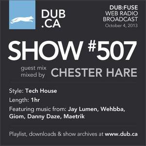 DUB:fuse Show #507 (October 4, 2013)