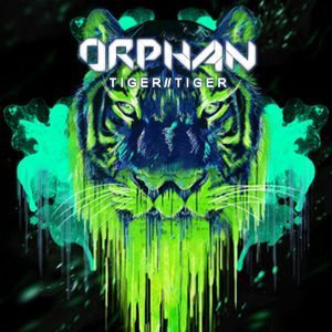 Orphan - Tiger//Tiger [March 2012 30Min Freeform Mix]