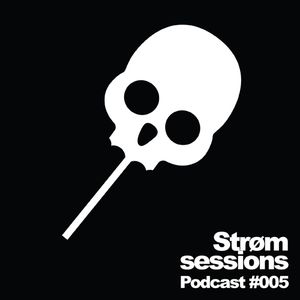 #005 - Strom Sessions podcast ft Tim Roscoe @ XT3 Techno radio