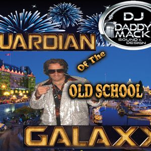 Guardian of the Old School Galaxy 2 Hours of mix time 2016(c) Rod DJ Daddy Mack(c)