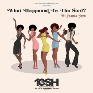 What Happened To The Soul? (OSH 10th Anniversary Edition) [Part 1]