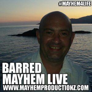 Mayhem Live DJ BARRED & LITTLE LEG 3 HOURS B2B 12/07/16