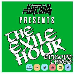 Kieran Furlong - The Exile Hour: Episode 3