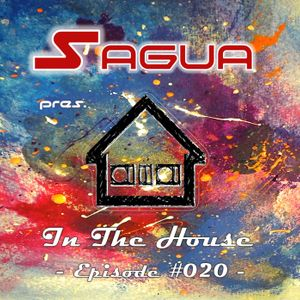Sagua pres. House In The House: Episode #020