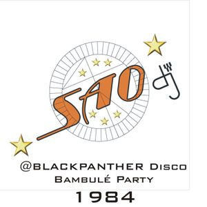 SAO DJ 1984 BlackPanhter Bambulè Party