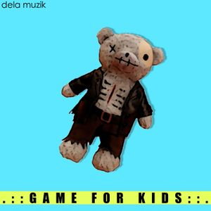 Game for kids by Dela Muzik