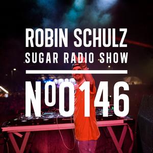 Robin Schulz | Sugar Radio 146