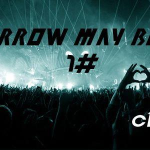 Tomorrow May Be Late 1#