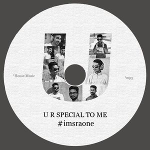 U R SPECIAL TO ME by DJ SraOne 2015 Mix #01