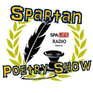 Spartan Poetry Show - Week 16 (23rd February, 2015)