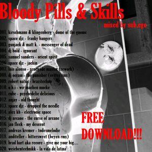 bloody skills dirty pills