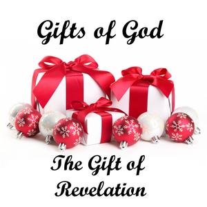 2016_12_18 The Gift of Revelation (Luke 2.19)